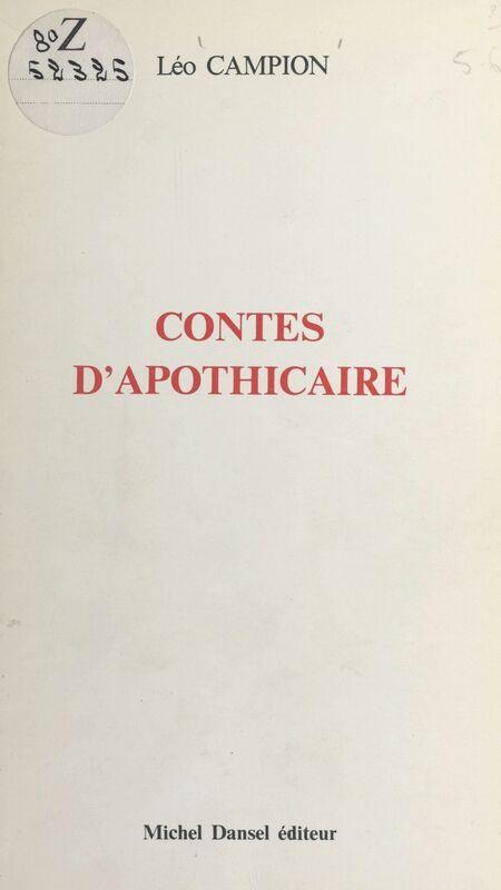 Contes d'apothicaire