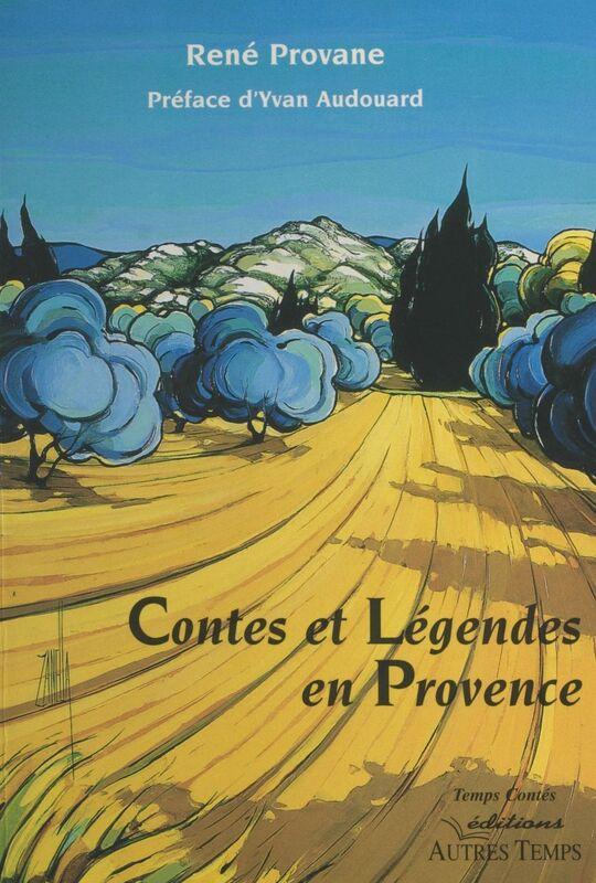 Contes et légendes en Provence