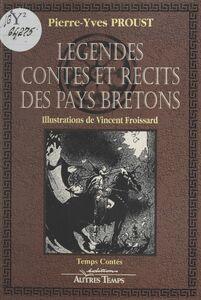 Légendes, contes et récits des pays bretons