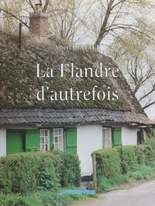 La Flandre d'autrefois