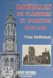 Batailles de Flandres et d'Artois : 1914-1918
