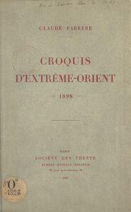 Croquis d'Extrême-Orient 1898