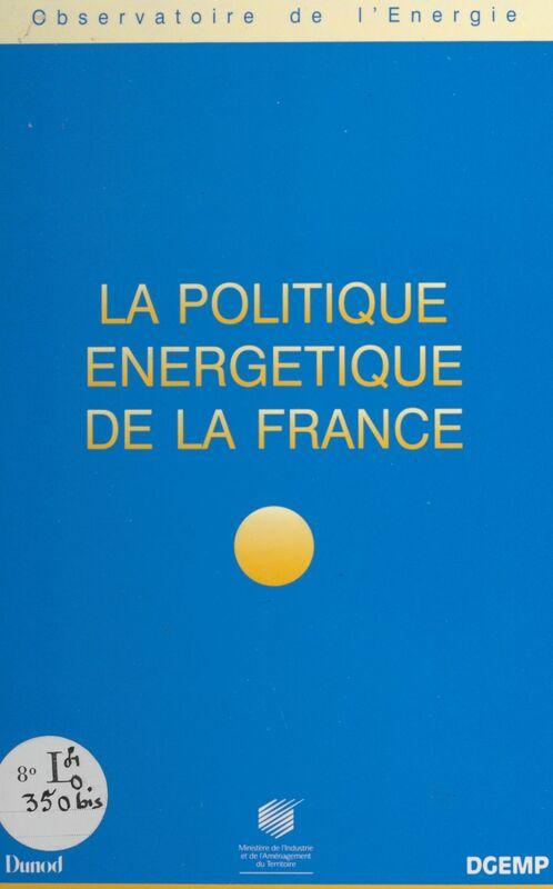 La politique énergétique de la France