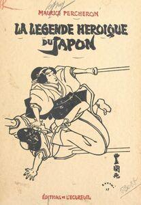 La légende héroïque du Japon
