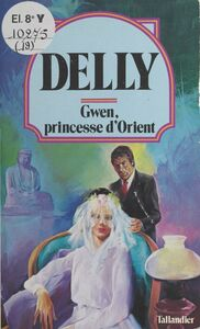 Gwen, princesse d'Orient