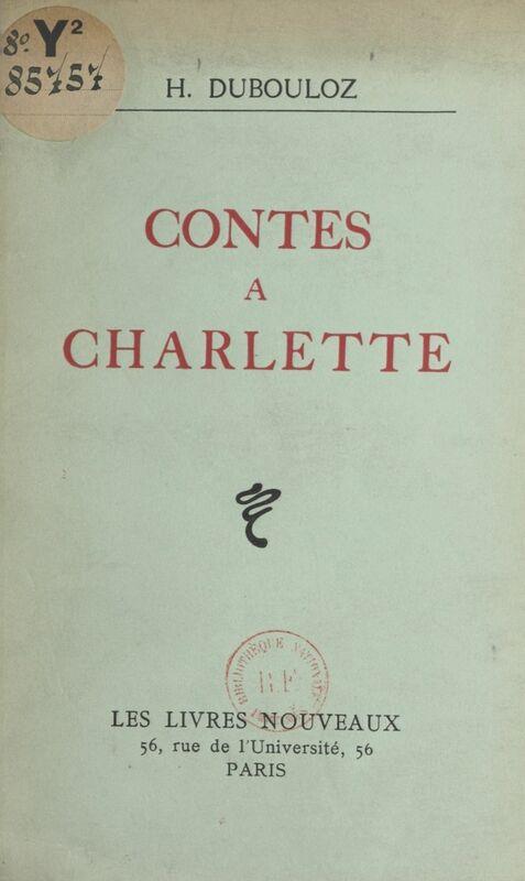 Contes à Charlette