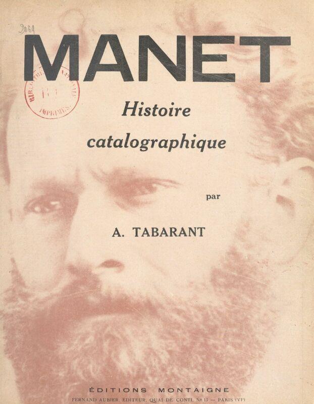 Manet Histoire catalographique