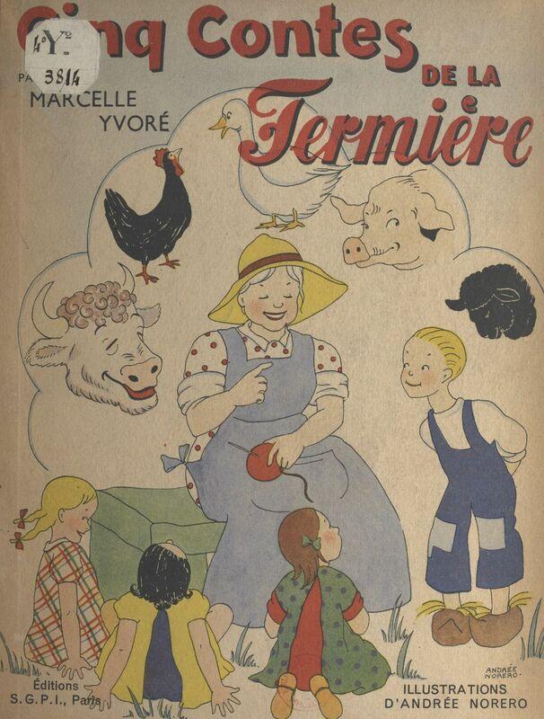 Cinq contes de la fermière