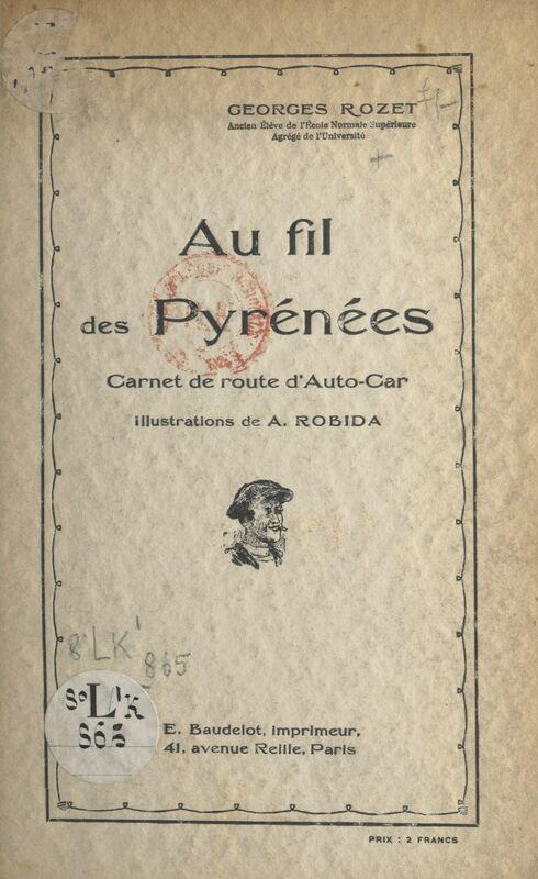 Au fil des Pyrénées Carnet de route d'auto-car