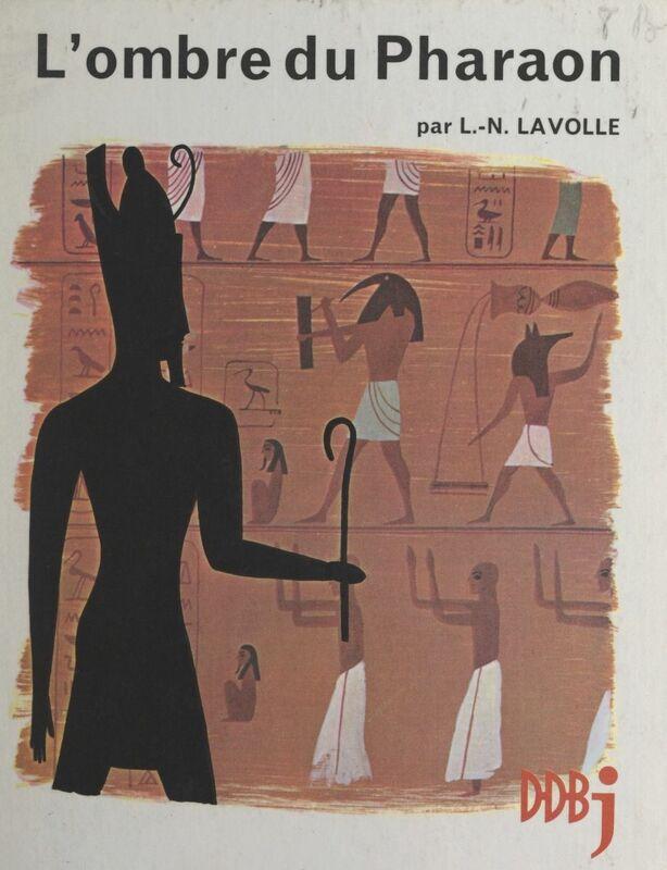 L'ombre du pharaon