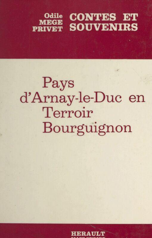 Contes et légendes Pays d'Arnay-le-Duc en terroir bourguignon