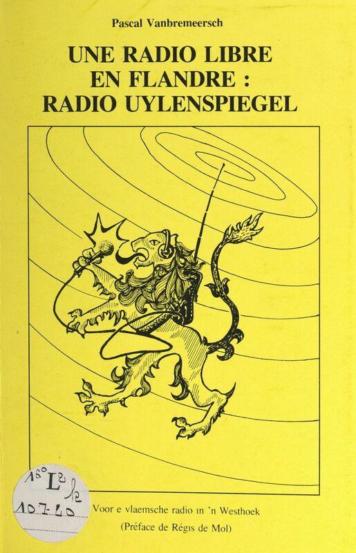 Une radio libre en Flandre : radio Uylenspiegel