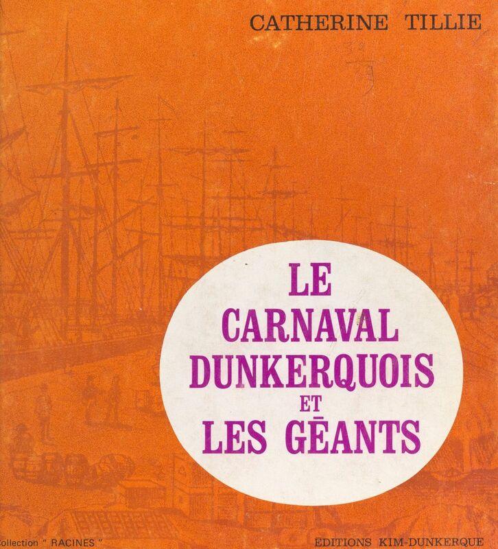 Le carnaval dunkerquois et les géants