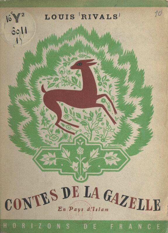 Contes de la gazelle En pays d'Islam