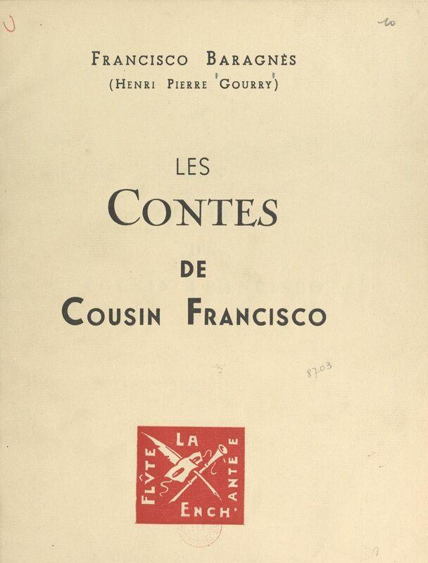 Francisco Baragnès. Les contes de cousin Francisco