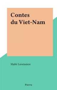 Contes du Viet-Nam