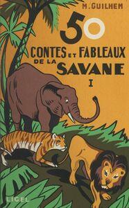 50 contes et fableaux de la savane (1)