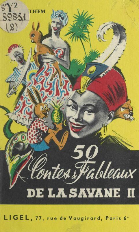 50 contes et fableaux de la savane (2) CM2