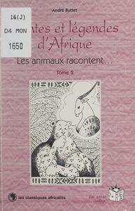 Contes et légendes d'Afrique (2) Les animaux racontent... L'antilope, le léopard et les chevreaux