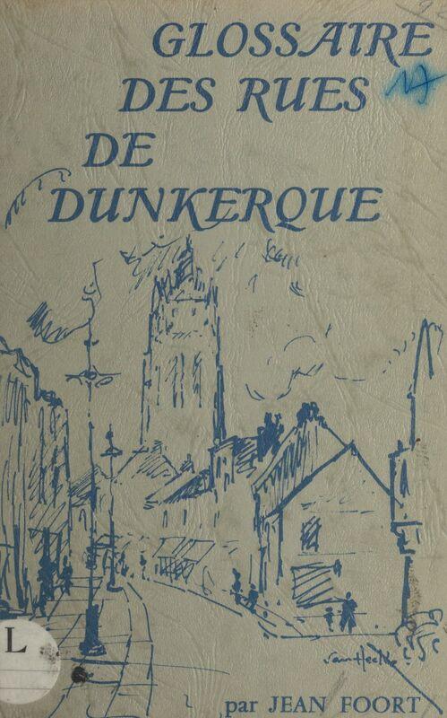 Glossaire des rues de Dunkerque