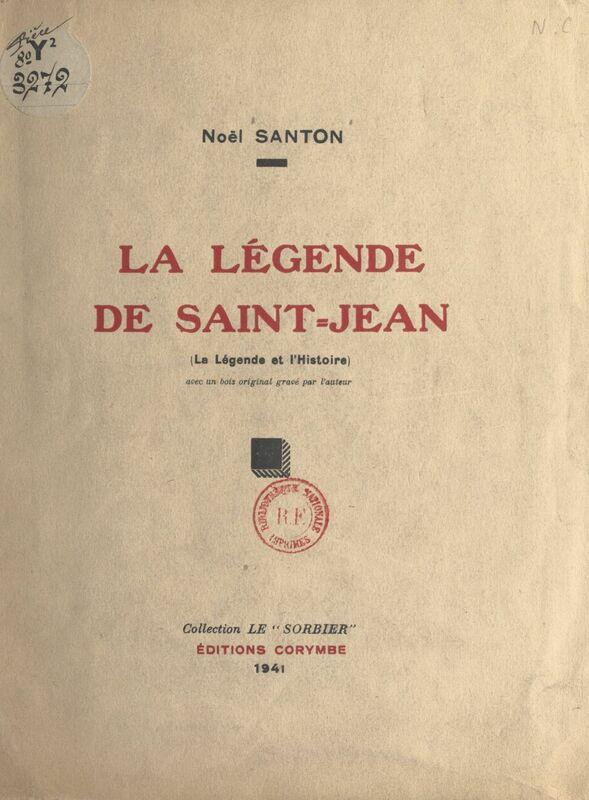 La légende de Saint-Jean La légende et l'histoire