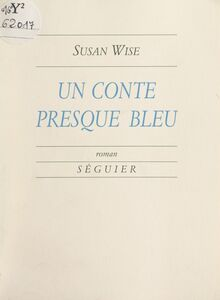 Un conte presque bleu