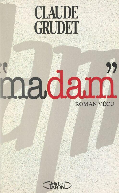Madam Roman vécu