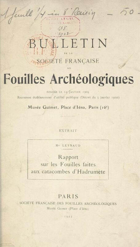 Rapport sur les Fouilles faites aux catacombes d'Hadrumète Mars 1912 – novembre 1913
