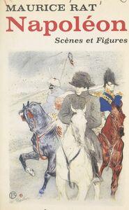 Napoléon Scènes et Figures