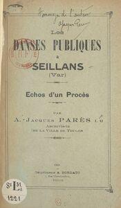 Les danses publiques à Seillans, Var Échos d'un procès