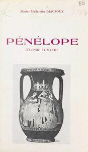 Pénélope, légende et mythe