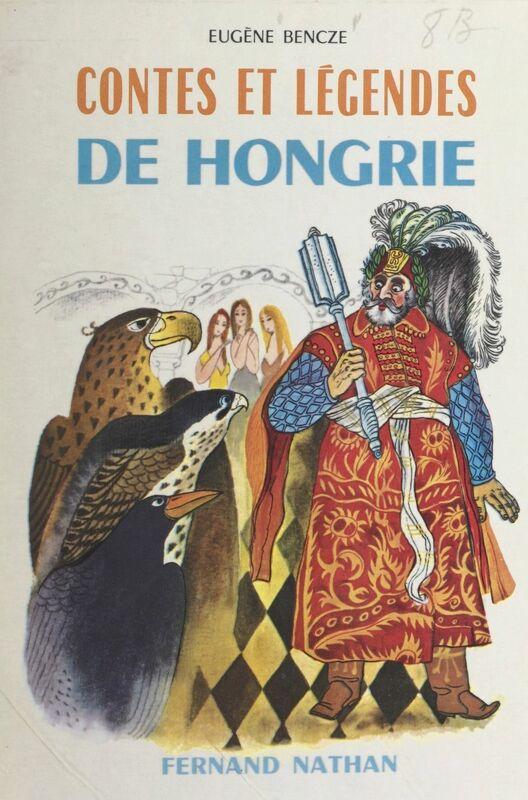 Contes et légendes de Hongrie
