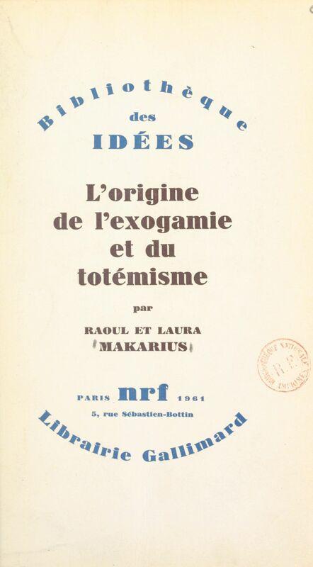 L'origine de l'exogamie et du totémisme