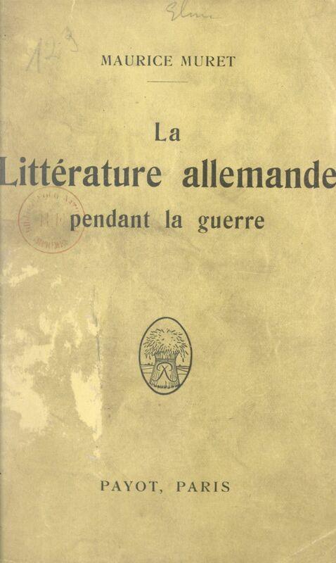 La littérature allemande pendant la guerre