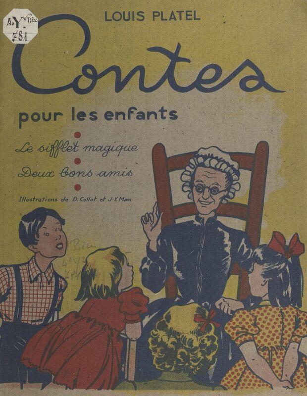 Contes pour les enfants Le sifflet magique. Suivi de Deux bons amis