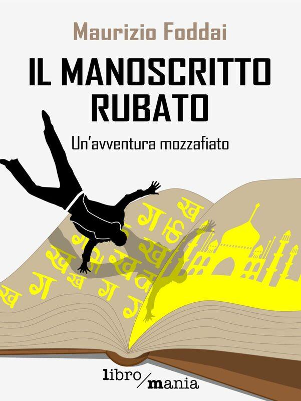 Il manoscritto rubato Un'avventura mozzafiato