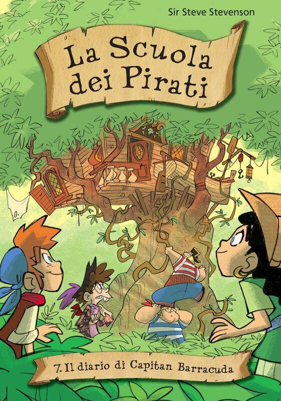 Il diario di Capitan Barracuda. La scuola dei pirati. Vol. 7