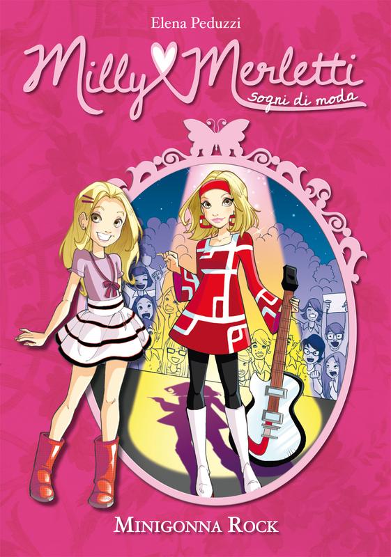 Minigonna rock. Milly Merletti. Sogni di moda. Vol. 2