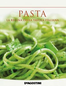 Pasta. La regina della tavola italiana