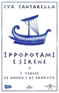 Ippopotami e sirene I viaggi di Omero e di Erodoto