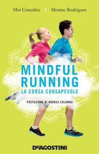 Mindful running La corsa consapevole
