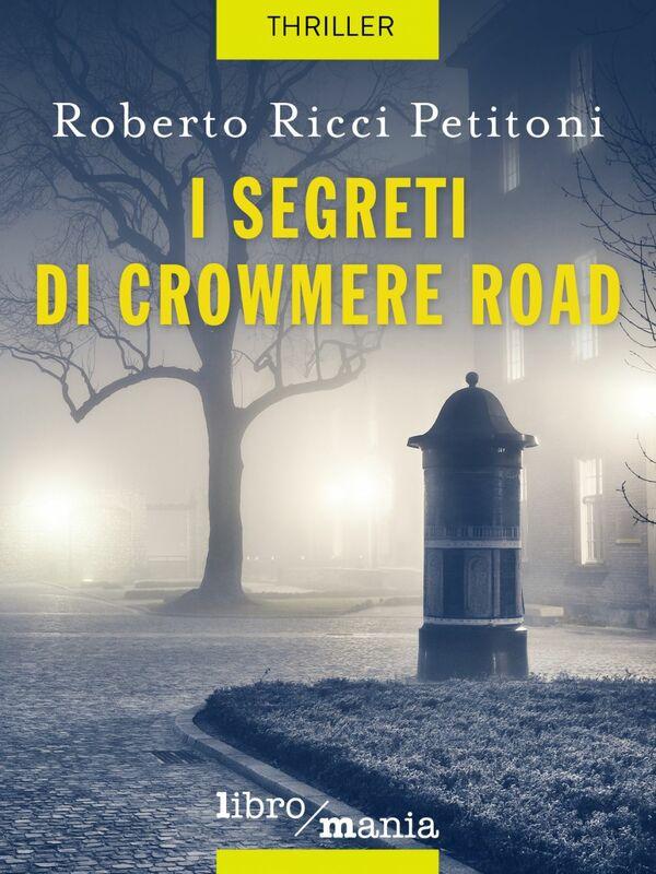 I segreti di Crowmere Road