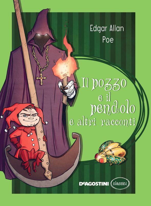 Il pozzo e il pendolo e altri racconti
