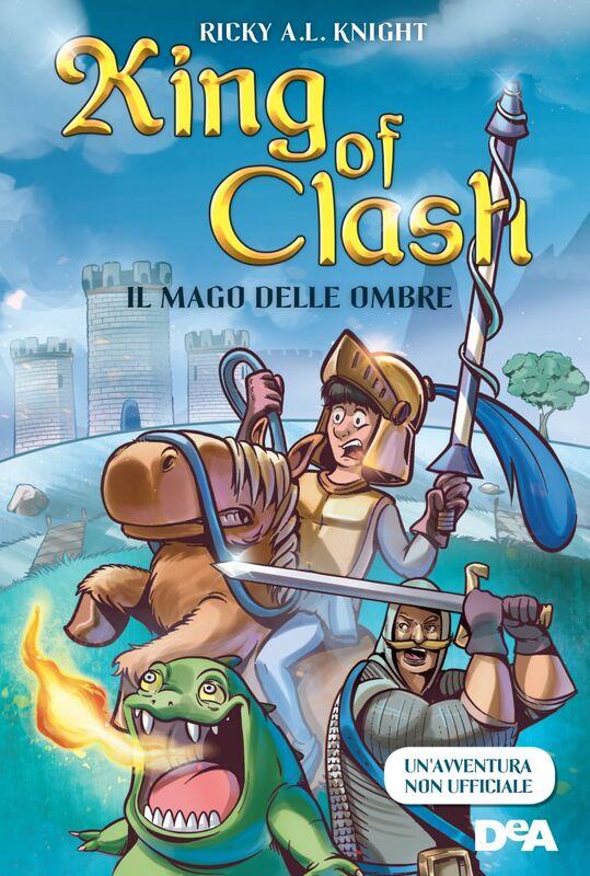 King of Clash Il mago delle ombre
