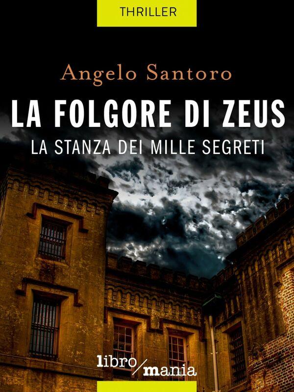La folgore di Zeus la stanza dei mille segreti