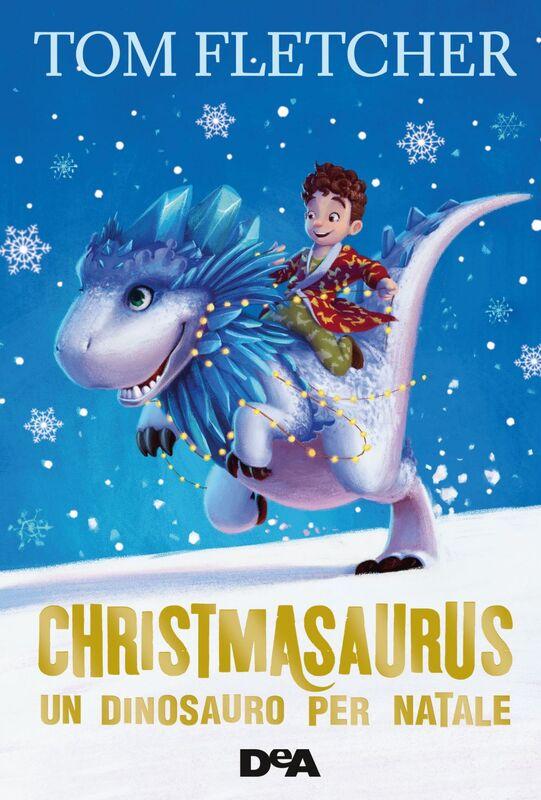 Christmasaurus Un dinosauro per Natale