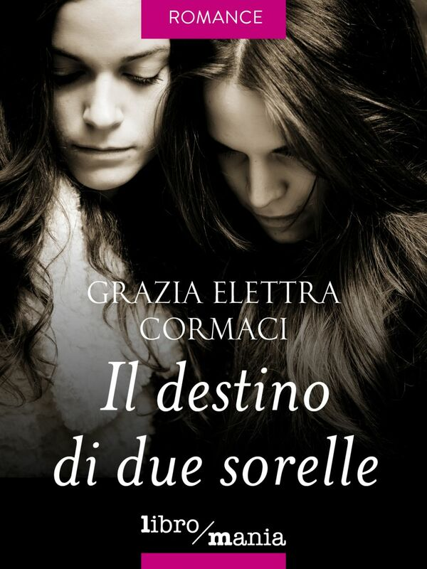 Il destino di due sorelle