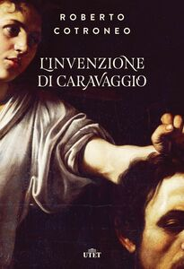 L'invenzione di Caravaggio