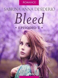 Bleed Episodio 1
