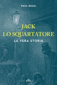 Jack lo Squartatore La vera storia